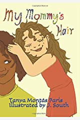 My Mommy's Hair Paperback