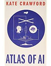 Atlas of AI: Power, Politics, and the Planetary Costs of Artificial Intelligence