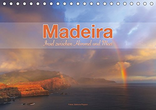 Madeira, Insel zwischen Himmel und Meer (Tischkalender 2018 DIN A5 quer): Bilder von der Insel Madeira (Monatskalender, 14 Seiten ) (CALVENDO Natur) [Kalender] [Apr 01, 2017] Pappon, Stefanie Kalender – 1. April 2017 Stefanie Pappon 3665845211 Karten / Sta