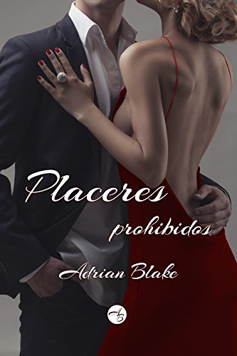 Placeres prohibidos (Spanish Edition)