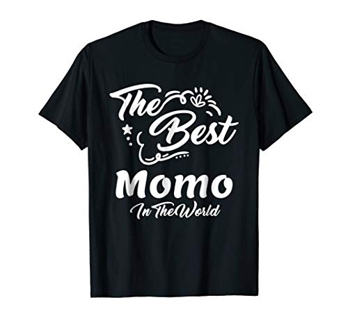 Gift For Momo - The Best Momo In The World T-Shirt