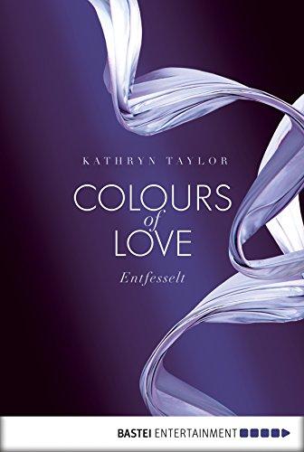 Of entfesselt colours ebook download love
