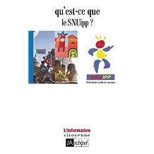 Qu'est-ce que le SNUipp ? (French Edition)