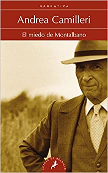Miedo de Montalbano, El (Montalbano 09) (Spanish Edition)
