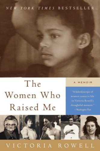 The Women Who Raised Me: A Memoir cover
