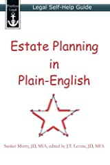 Estate Planning in Plain-English: Legal Self-Help Guide by Sanket Mistry (2014-05-31) Paperback