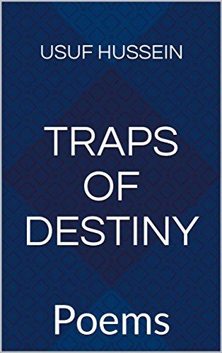 TRAPS OF DESTINY: Poems