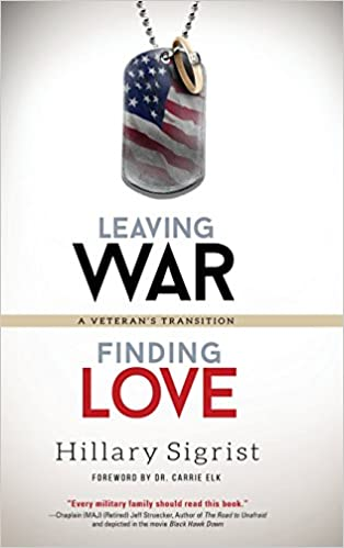 Leaving War Finding Love A Veterans Transition