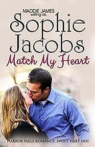 Match My Heart: Sweet Hart Inn (A Harbor Falls Romance Book 5)