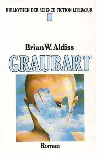 Brian W. Aldiss - Graubart