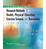 img - for [(Essentials of Research Methods in Health, Physical Education, Exercise Science, and Recreation)] [Author: Kris E. Berg] published on (September, 2007) book / textbook / text book