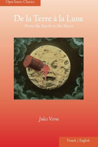 De la Terre à la Lune: From the Earth to the Moon (Open Source Classics) ebook