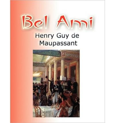 Bel Ami (Paperback) - Common
