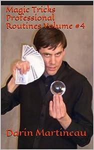 Magic Tricks Professional Routines Volume #4