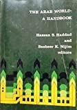 img - for The Arab world: A handbook (AAUG monograph series ; no. 9) book / textbook / text book