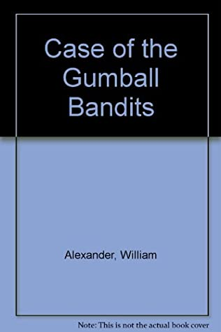 book cover of The Case of the Gumball Bandits