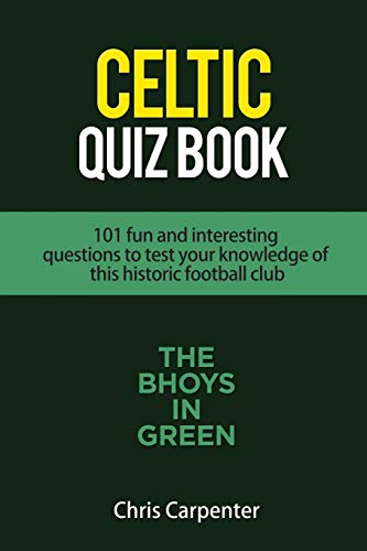 Celtic Quiz Book: 101 Interesting Questions About Celtic Football Club. por Chris Carpenter