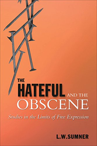 the-hateful-and-the-obscene-studies-in-the-limits-of-free-expression-toronto-studies-in-philosophy