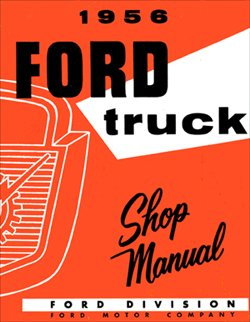 1956 Ford Truck Shop Repair Service Manual (with Decal)