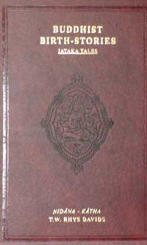 Buddhism Birth : Stories (Jataka Tales) of the Life and Teachings of Gautama the Buddha