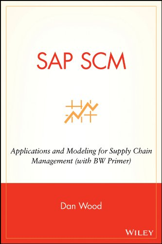 SAP SCM: Applications and Modeling for Supply Chain Management (with BW Primer) Pdf