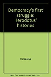 Democracy's first struggle: Herodotus' histories