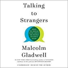 Malcolm Gladwell, host of the podcast Revisionist History and author of the number-one New York Times best seller Outliers, reinvents the audiobook in this immersive production of Talking to Strangers, a powerful examination of our interactio...