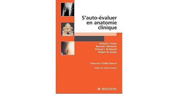 S\'auto-évaluer en anatomie clinique: Evans, Moxham, Newell, Santer ...