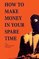 """A comical look on how to earn extra cash in a """"not so legitimate"""" way. This book takes advice from the Mafia, to politicians, giving insight to readers on how quickly money can be made in the underworld."""