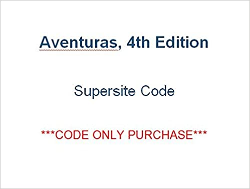 Aventuras 4th supersite code code only purchase note supersite aventuras 4th supersite code code only purchase note supersite only no vtext or websam vhl 9781618570604 amazon books fandeluxe Gallery