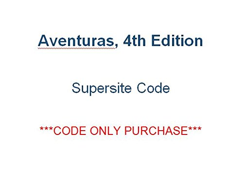 Aventuras 4th Supersite Code - CODE ONLY PURCHASE [Note: Supersite Only, no vText or WebSAM]