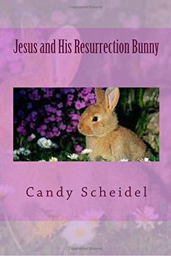 Jesus and His Resurrection Bunny