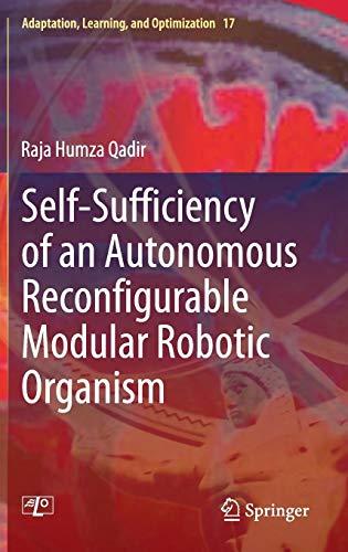 Self-Sufficiency of an Autonomous Reconfigurable Modular Robotic Organism (Adaptation, Learning, and Optimization)