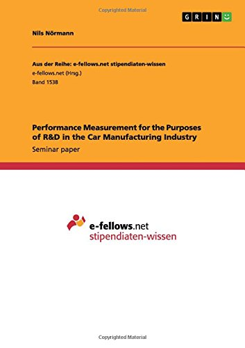 Read Online Performance Measurement for the Purposes of R&D in the Car Manufacturing Industry pdf epub