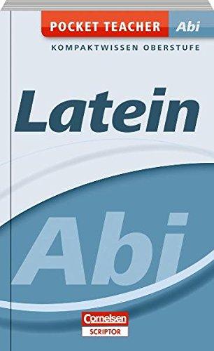 Pocket Teacher Abi - Latein - Cornelsen Scriptor: Kompaktwissen Oberstufe