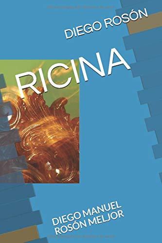 RICINA: DIEGO MANUEL ROSÓN MELJOR por DIEGO ROSÓN