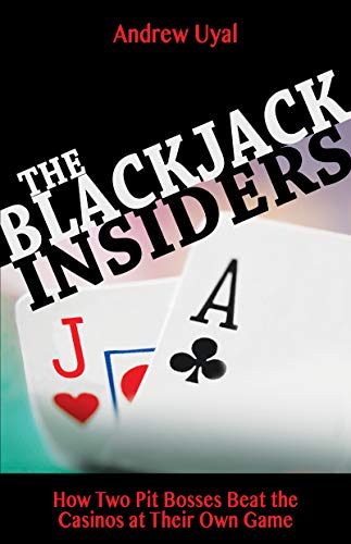 Blackjack Insiders: How Two Pit Bosses Beat the Casinos at Their Own Game