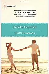 Gentle Persuasion Mass Market Paperback