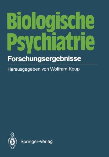 Biologische Psychiatrie: Forschungsergebnisse (German Edition)
