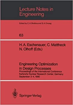 Book Engineering Optimization in Design Processes: Proceedings of the International Conference, Karlsruhe Nuclear Research Center, Germany, September 3-4, 1990 (Lecture Notes in Engineering) (1990-07-02)