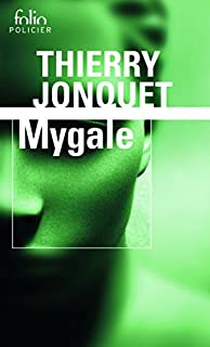 Mygale, Jonquet, Thierry