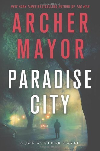 Download Paradise City (Joe Gunther) by Mayor, Archer (2012) Hardcover ebook