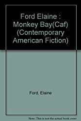 Monkey Bay (Contemporary American Fiction)