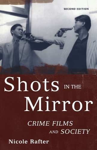 Shots in the Mirror: Crime Films and Society (Nicole Oxford)