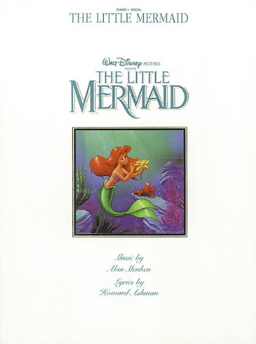 - The Little Mermaid (Piano-Vocal)