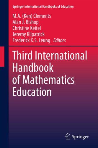 Third International Handbook of Mathematics Education: 27 (Springer International Handbooks of Education) Pdf