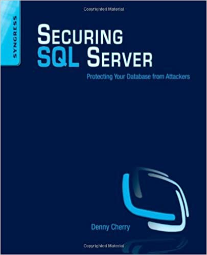 Livres en ligne à télécharger et à lire Securing SQL Server: Protecting Your Database from Attackers by Denny Cherry (2011-02-14) B01JXOCK38 PDF RTF