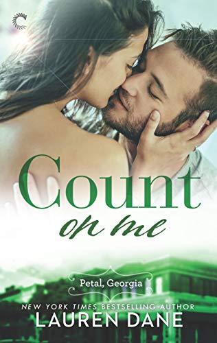 Count on Me (Petal, Georgia Book 3) by [Dane, Lauren]