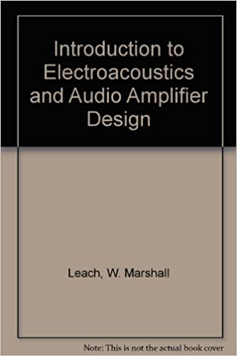Introduction to Electroacoustics and Audio Amplifier Design: W