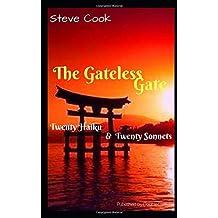 The Gateless Gate: Twenty One Sonnets and Twenty One Haiku